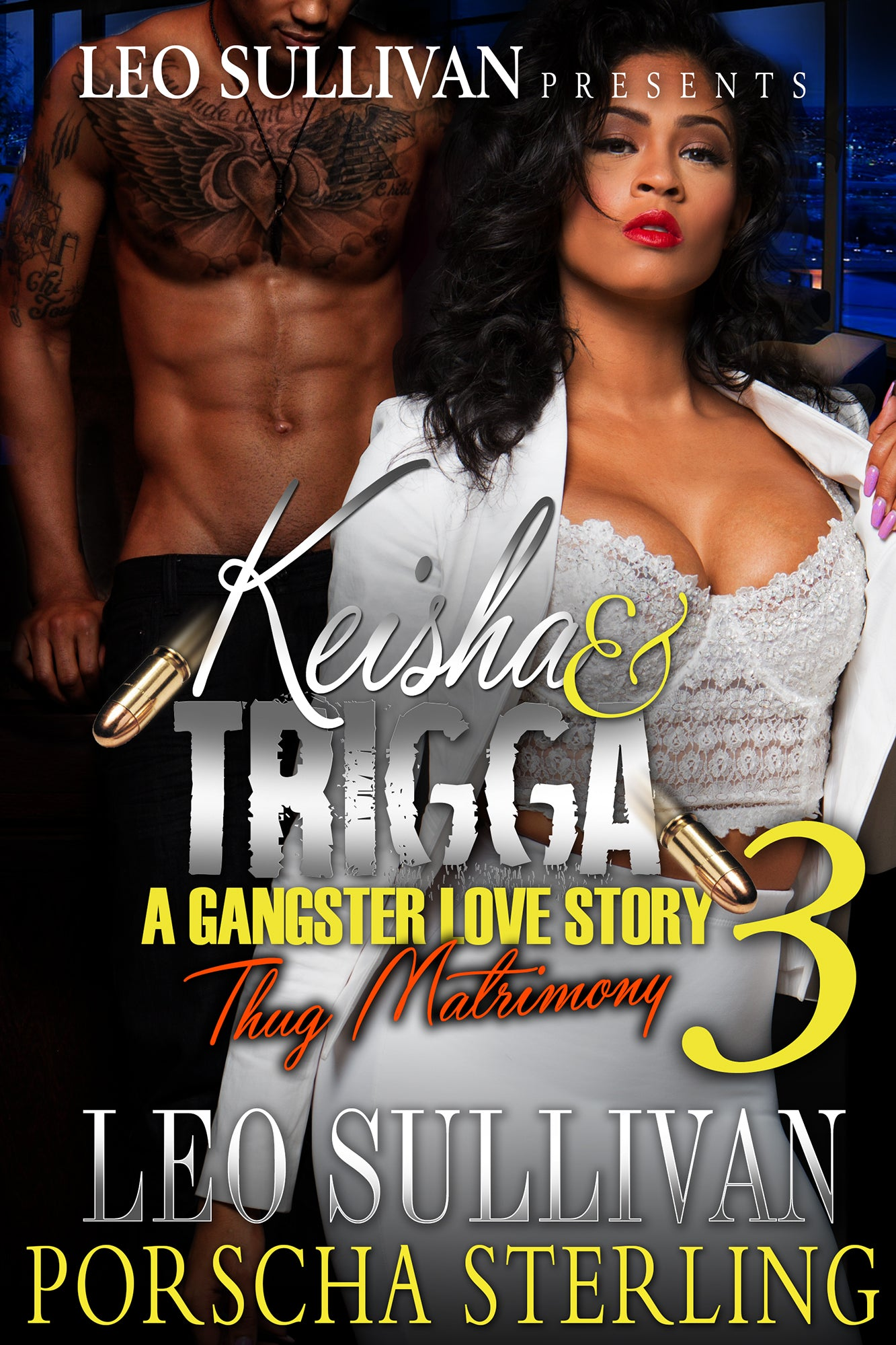 Keisha and Trigga 3: A Gangster Love Story