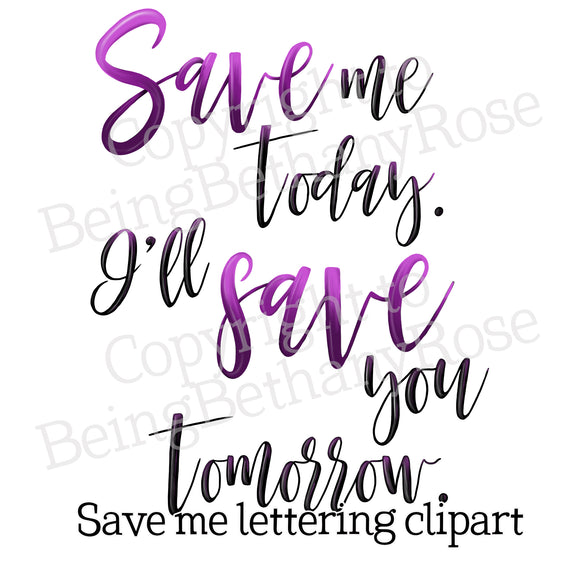 Save me today, budget planner Lettering Clipart