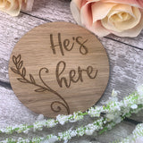 He's Here Pregnancy / Baby announcement photo prop