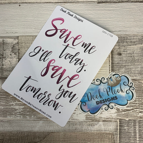 Save me today / budgeting quote stickers (DPD1708)