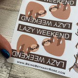 Sloth lazy weekend stickers (DPD624)