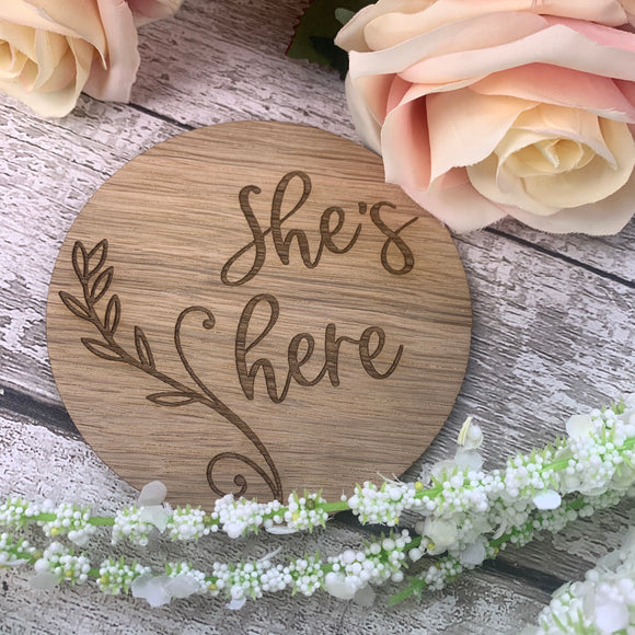 She's Here Pregnancy / Baby announcement photo prop