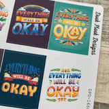 Everything will be ok full box stickers for Erin Condren (DPD1668)