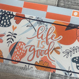 Life is good Passion Planner Week Kit (DPD1773)