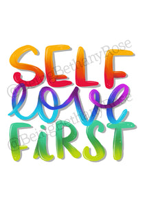 Self love first *INSTANT DOWNLOAD*