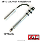 F-O-A 2.5 Inch ID Coil Over Shock w/ Reservoir, 12 Inch Travel