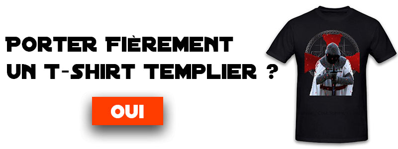 Nos T-shirts Templiers