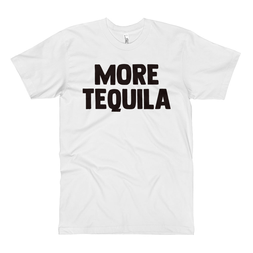 More Tequila - White - Unisex Fine Jersey Tall T-Shirt