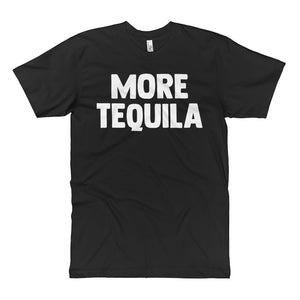 More Tequila - Unisex Fine Jersey Tall T-Shirt