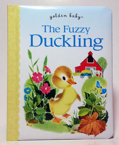 The Fuzzy Duckling (Golden Baby) Board Book