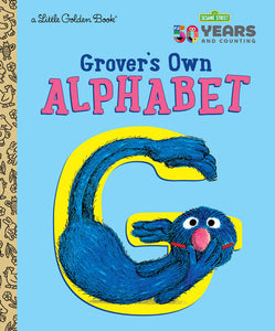 Grover's Own Alphabet (Sesame Street)