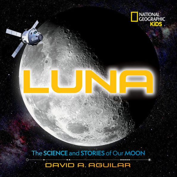 Luna - The Science and Stories of Our Moon