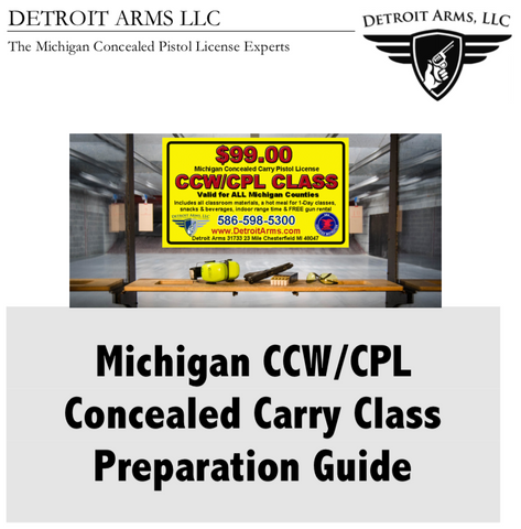 $4.99 Michigan CCW/CPL Concealed Carry Class Preparation Guide