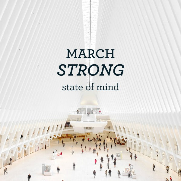 "March 2018: New York ""Strong"" State of Mind"