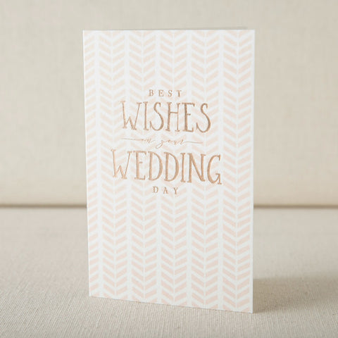 """Best Wishes On Your Wedding Day"" Herringbone Foil Card"
