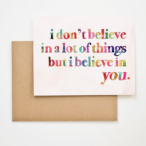 """Believe in You"" Greeting Card"