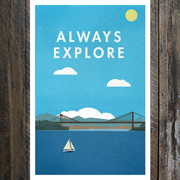 """Always Explore"" Print - Bold Version Design - New York Makers"