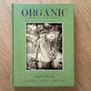 """Organic: Farmers and Chefs of the Hudson Valley"" Signed Book"