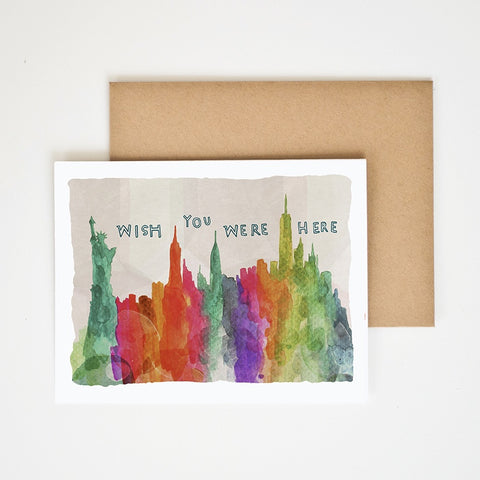 """Wish You Were Here"" NYC Greeting Card"