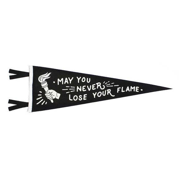 May You Never Lose Your Flame Pennant - Oxford Pennant - New York Makers