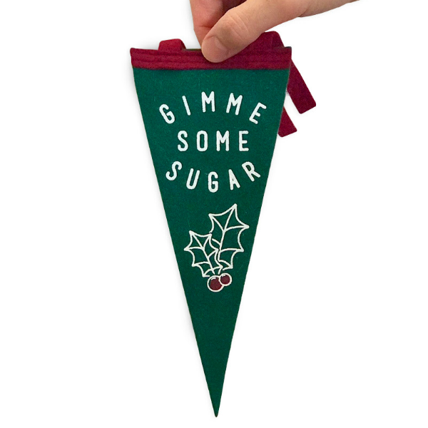 Gimme Some Sugar Mistletoe Mini Pennant