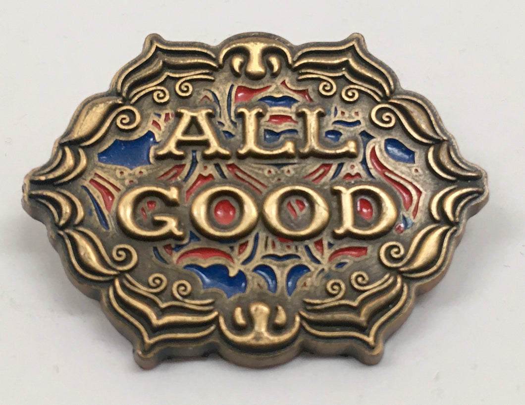 All Good Pin (Gold, Vintage 2013)