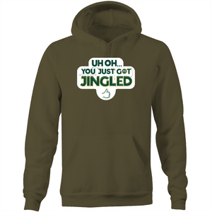 You Just Got Jingled Pocket Hoodie