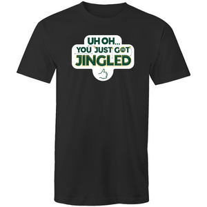 You Just Got Jingled Tee
