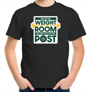 Get in the Weight Room or Get Out of the Post Kids Tee