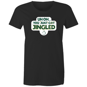 You Just Got Jingled Women's Tee