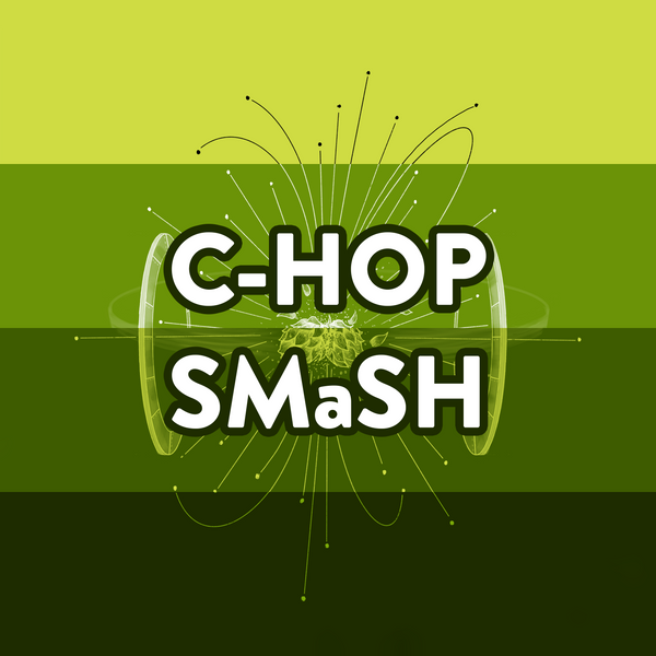 Introducing the C-Hop SMaSH Series!
