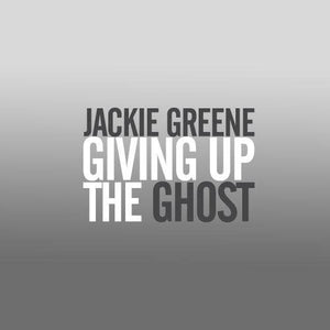 Jackie Greene giving up the ghost CD 2008 album cover grateful dead phil lesh dave hidalgo los lobos