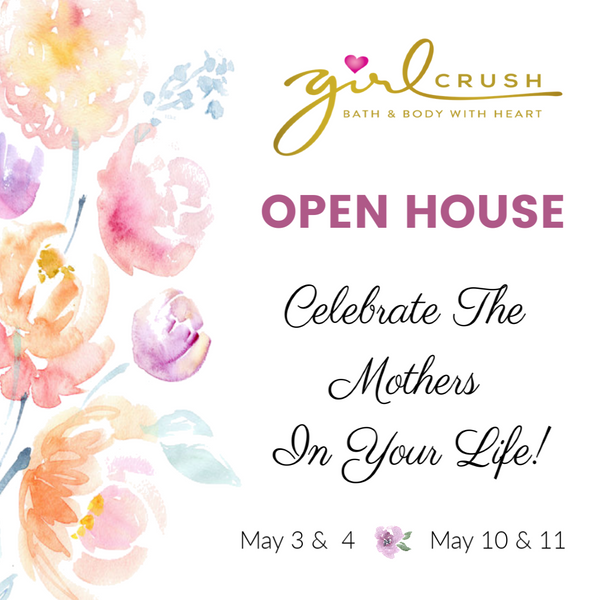Open House - Celebrate The Mothers In Your Life!