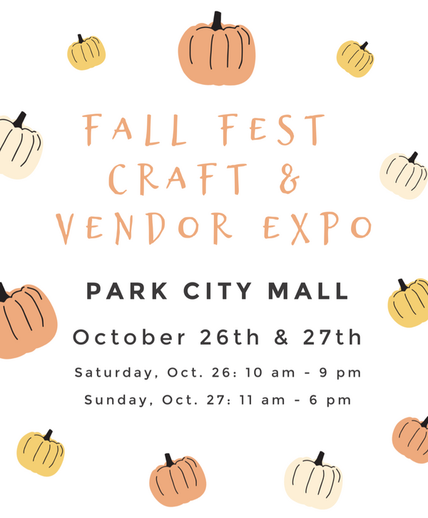 Event: Fall Fest Craft & Vendor Expo at Park City Mall - Oct. 26 & 27