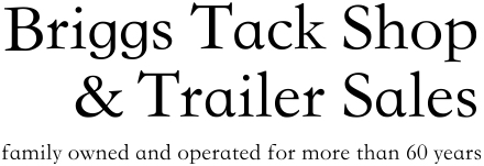 Briggs Tack Shop & Trailer Sales, Inc