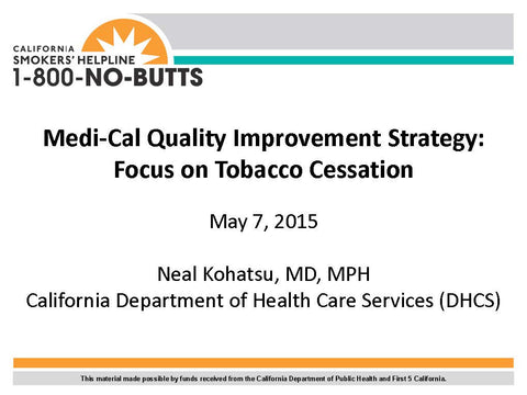 Webinar-Medi-Cal Quality Improvement Strategy: Focus on Tobacco Cessation