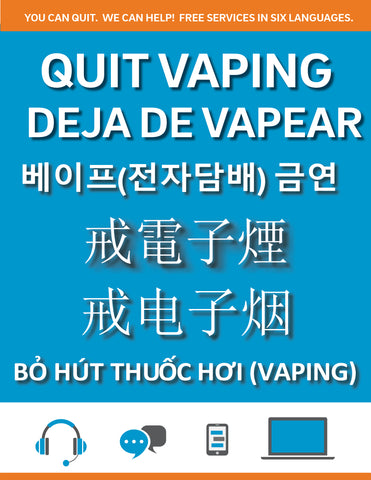 Vaping Cessation Promotional Flyer (multiple languages)