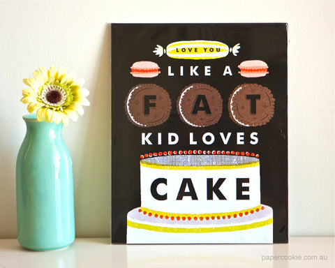 'Love You Like Cake' Print