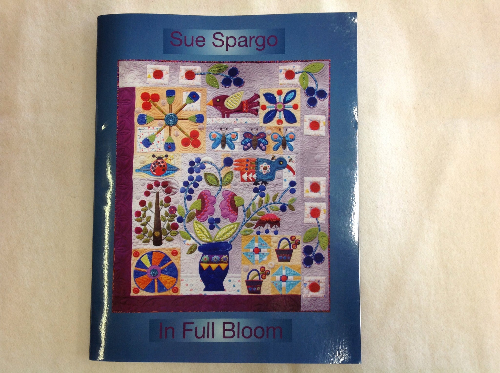 In Full Bloom Book by Sue Spargo