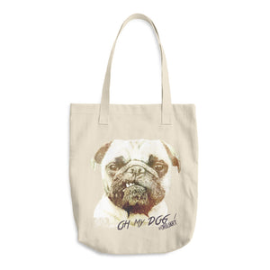 """Oh My Dog"" Pup-Powered Tote Bag"