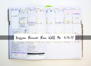 Passion Planner Plan With Me: 4.14.19