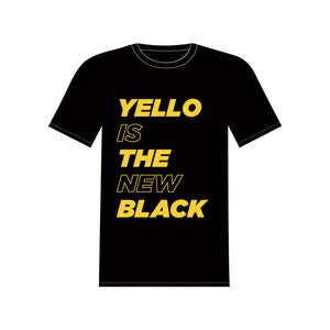 """Yello Is the New Black"" Black T-Shirt"