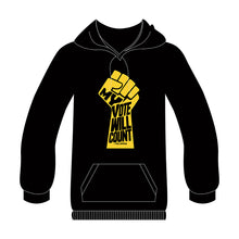 "Load image into Gallery viewer, ""MY VOTE WILL COUNT"" BLACK HOODIE"