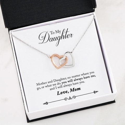 """You Will Always Have Me"" (Mom to Daughter) Interlocking Hearts Necklace"