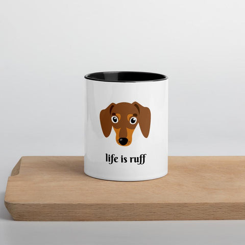 Life is Ruff - Daschund Coffee Mug
