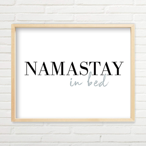 Namastay In Bed Wall Art - the cozzee project