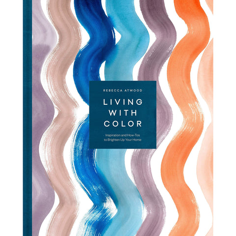 Living with Color: Inspiration and How-Tos to Brighten Up Your Home - the cozzee project