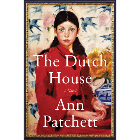 The Dutch House: A Novel - the cozzee project