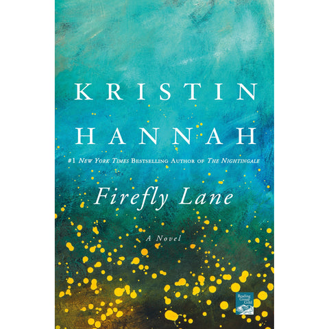 Firefly Lane: A Novel - the cozzee project