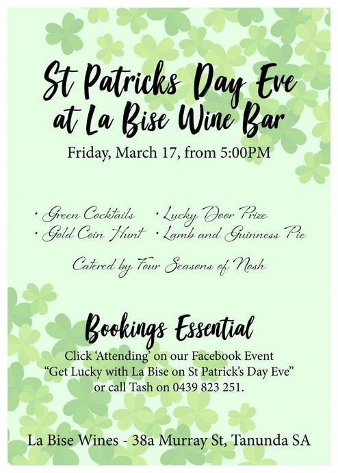 Get Lucky with La Bise on St Patrick's Day Eve!